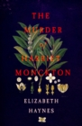 The Murder of Harriet Monckton - Book