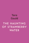 The Haunting of Strawberry Water - Book
