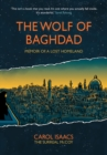 The Wolf of Baghdad : Memoir of a Lost Homeland - eBook