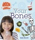Human Body: Your Bones - Book