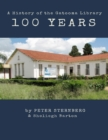 100 Years: A History of the Gatooma Library - eBook