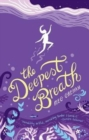 The Deepest Breath - Book