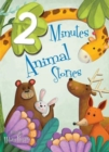 2 Minute Animal Stories : 1 - Book