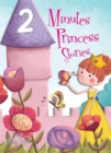 2 Minutes Princess Stories - Book