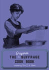 The Original Suffrage Cookbook - eBook