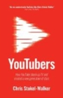 YouTubers : How YouTube shook up TV and created a new generation of stars - Book