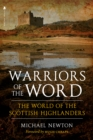 Warriors of the Word : The World of the Scottish Highlanders - Book