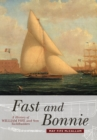 Fast and Bonnie : History of William Fife and Son, Yachtbuilders - Book
