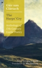 Gair nan Clarsach - The Harps' Cry : Anthology of 17th Century Gaelic Poetry - Book