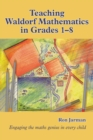 Teaching Waldorf Mathematics in Grades 1-8 - eBook