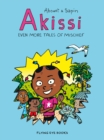 Akissi: Even More Tales of Mischief - Book