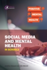 Social Media and Mental Health in Schools - eBook