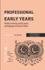 Professional Dialogues in the Early Years : Rediscovering early years pedagogy and principles - eBook
