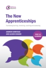 The New Apprenticeships : Facilitating Learning, Mentoring, Coaching and Assessing - eBook