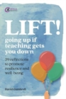 LIFT! : Going up if teaching gets you down - Book