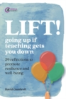 LIFT! : Going up if teaching gets you down - eBook