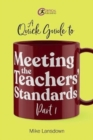 A Quick Guide to Meeting the Teachers' Standards Part 1 - Book