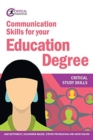Communication Skills for your Education Degree - Book