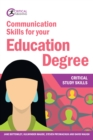 Communication Skills for your Education Degree - eBook
