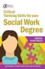 Critical Thinking Skills for your Social Work Degree - Book