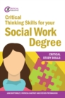Critical Thinking Skills for your Social Work Degree - eBook