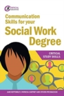 Communication Skills for your Social Work Degree - Book