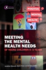 Meeting the Mental Health Needs of Young Children 0-5 Years - Book