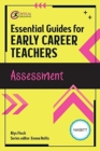 Essential Guides for Early Career Teachers: Assessment - Book