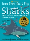Learn, Press-Out and Play Sharks and other Creatures of the Oceans - Book