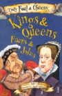 Truly Foul & Cheesy Kings & Queens Facts and Jokes Book - Book