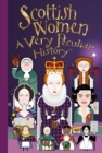 Scottish Women, A Very Peculiar History - Book