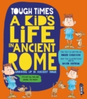Tough Times: A Kid's Life In Ancient Rome - Book