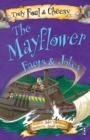 Truly Foul & Cheesy Mayflower Facts and Jokes Book - Book