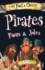 Truly Foul & Cheesy Pirates Facts and Jokes Book - Book