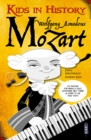 Kids in History: Wolfgang Amadeus Mozart - Book