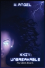 XXIV: Unbreakable - eBook
