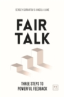 Fair Talk : Three steps to powerful feedback - Book