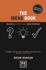 The Ideas Book : 60 ways to generate ideas visually - Book