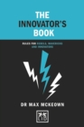 The Innovator's Book : Rules for rebels, mavericks and innovators - Book