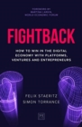 Fightback : How to win in the digital economy with platforms, ventures and entrepreneurs - Book