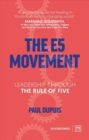 The E5 Movement : Leadership through the rule of Five - Book