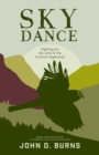 Sky Dance : Fighting for the wild in the Scottish Highlands - Book
