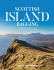Scottish Island Bagging : The Walkhighlands guide to the islands of Scotland - Book