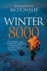 Winter 8000 : Climbing the world's highest mountains in the coldest season - Book