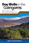 Day Walks in the Cairngorms : 20 circular routes in the Scottish Highlands - Book