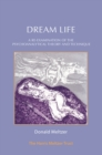 Dream Life : A Re-examination of the Psychoanalytic Theory and Technique - eBook