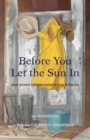 Before You Let the Sun In : And Other Dramatherapeutic Stories - eBook