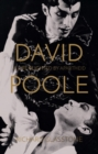 David Poole: A Life Blighted by Apartheid - Book