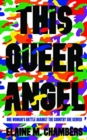 This Queer Angel - Book