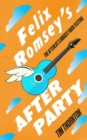 Felix Romsey's Afterparty - eBook